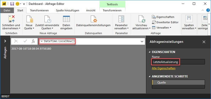 DateTime.LocalNow() speichert den Zeitpunkt der letzten Aktualisierung in einer Abfrage, Power Query, Power BI Desktop