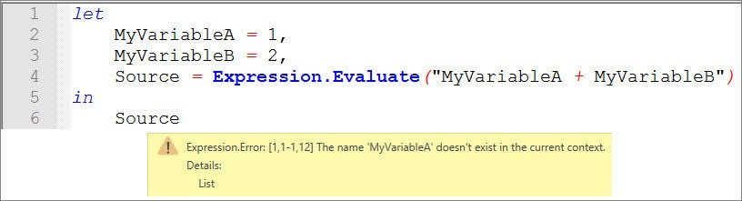 "Error message: Expression.Evaluate can't access ""outer"" variables, Power Query, Power BI Desktop"