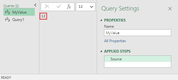 "Query ""MyValue"" returns the value 12, Power BI Desktop, Power Query"