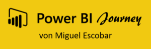 Die persönliche Power BI Journey von Miguel Escobar (in English as well)