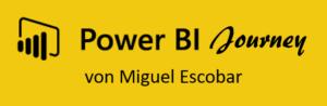 Die persönliche Power BI Journey von Miguel Escobar (in English as well)