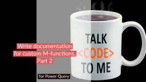 Writing documentation for custom M-functions, Part2