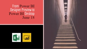 Power BI history: From Designer Preview to Desktop June 18