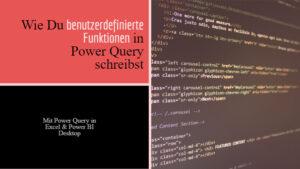 Wie Du benutzerdefinierte Funktionen in Power Query schreibst