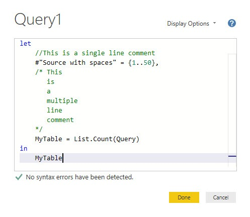 Comment your code, to keep the overview, but don't get confused by the green numbers, Power Query, Power BI Desktop