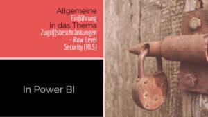 Allgemeine Einführung in Row Level Security in Power BI