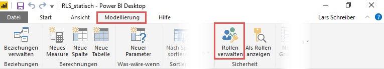 So findest Du die Schaltfläche zum Erstellen von Rollen, Power BI Desktop, Row Level Security